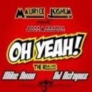 Maurice Joshua feat. John Abbeyea - Oh Yeah (Octopuz Instrumental Mix)
