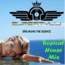 Supertylli - Tropical Breaking ()