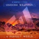 Enough Weapons - Get Paid (Original Mix)