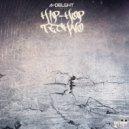 A-Delight - Hip-Hop Techno (Original mix)