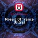 Max Vladimirov - Mosaic Of Trance (Ultra)