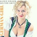 Alexis Kolbin  &  Elton Smith  - German Girl.
