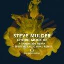 Steve Mulder - Chord Mode 02 (Spartaque Remix)