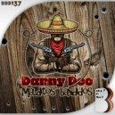 Danny Dee - Malditos Bandidos (Original Mix)