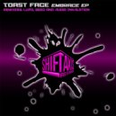 Toast Face - Embrace Feat. Veela