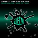 DJ Nato & Punked! - Come Play The Game (Remix)