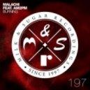 Malachi Ft. AM2PM - Burning (Main Mix)