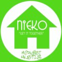 Nieko - Get It Together (Original Mix)