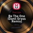 Dua Lipa - Be The One (Danil Gross Remix)