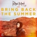 Rain Man feat. OLY - Bring Back The Summer (INSTRUM Remix)