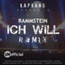 Rammstein - Ich Will (Kapkano Remix)