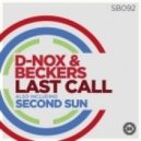 D-Nox & Beckers - Last Call (Original Mix)