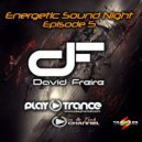 David Freire - Energetic Sound Night Episode 5