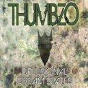 Thumbzo - Dream States (Original Mix)