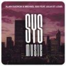 Alain Ducroix & Michael Sax feat. Julia St. Louis - For You (Hofmann & Weigold Remix)