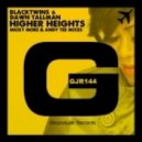 Dawn Tallman & Blacktwins - Higher Heights (Micky More & Andy Tee Dub)