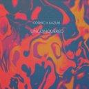 Cosmic x Kazuki - Unconquered (Original mix)