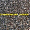 Dj Roma Record - G-Dance