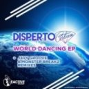 Disperto Certain - World Dancing (Javy Groove Remix)