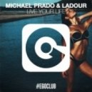 Michael Prado & Ladour - Live Your Life (Original Mix)