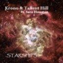 Krono & Tallent Hill Ft. Sara Houston - Starships (Original Mix)
