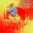 ACID DABRO - Too Close To You (Original mix)