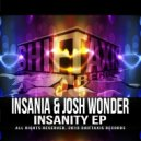 Insania & Josh Wonder - Insanity (Original Mix)