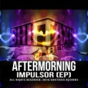 Aftermorning - Busted (Original Mix)