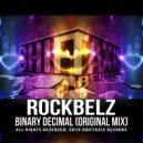 RockBelz - Binary Decimal (Original Mix)
