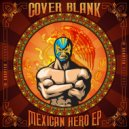 Cover Blank - Mexican Hero (Original Mix)