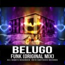Belugo - Funk (Original Mix)