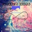 David Housen - FOREVER YOUNG (Original Mix)