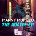 Manny Murillo - The Hustle (Original Mix)