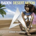 DJ BADEN - Desert Moon (Original Mix)