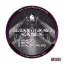 Diego Gonzales & Felipe Noboa - Micro Machine (Original Mix)
