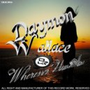 Daymon Wallace - Wherever You Are (Original Mix)