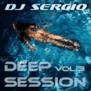 DJ Sergio - Deep Session 3