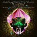 Louie Vega Ft. Caron Wheeler - A New Day (Vega Jazzie B Spirit Mix)
