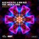 Alex M.O.R.P.H. & Den Rize feat. Natalie Gioia - Angelic (Original mix)