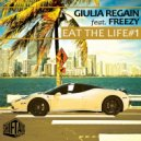Giulia Regain & Freezy - Eat The Life #1 (feat. Freezy) (Radio Edit)