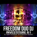 Freedom Duo DJ - Investiture 61 (Original Mix)