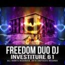 Freedom Duo DJ - I'm A DJ Girl And I'm Proud (Original Mix)