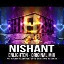NISHANT - Enlighten (Original Mix)