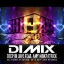 DIMIX & Amy Kirkpatrick - Deep In Love (feat. Amy Kirkpatrick)
