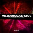 Mr Bootsauce & Stu G - Take Me Up (Original Mix)