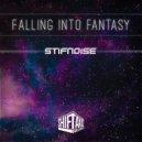 StifNoise - Falling Into Fantasy (Original Mix)