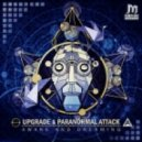 Paranormal Attack & Upgrade - Awake & Dreaming (Original Mix)