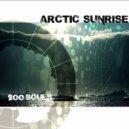 Arctic Sunrise - 200 Souls (Micheletto Remix)