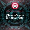RAV & Jenny Karol  - ChronoScape (Chapter One)