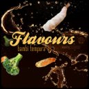 Flavours - Wanna Know